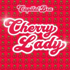 Cherry Lady - Capital Bra