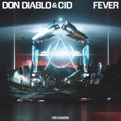 Fever - Don Diablo & CID