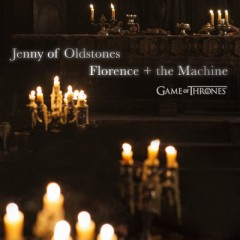 Jenny Of Oldstones - Florence & The Machine