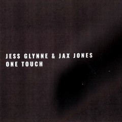 One Touch - Jess Glynne & Jax Jones