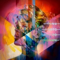 Hurts 2B Human - Pink Feat. Khalid