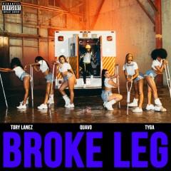 Broke Leg - Tory Lanez feat. Quavo & Tyga