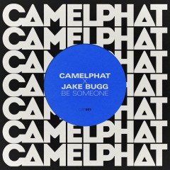 Be Someone - Camelphat & Jake Bugg