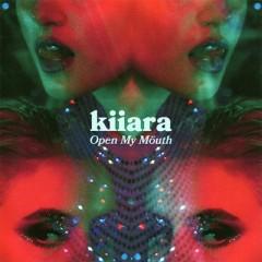 Open My Mouth - Kiiara