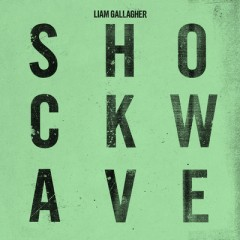 Shockwave - Liam Gallagher