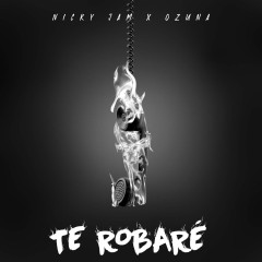 Te Robare - Nicky Jam Feat. Ozuna