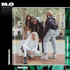Choose Sides - M.O & AJ Tracey