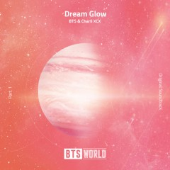 Dream Glow - BTS & Charli XCX