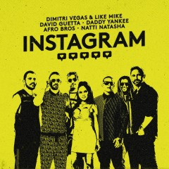 Instagram - Dimitri Vegas & Like Mike, David Guetta, Daddy Yankee feat. Afro Bros & Natti Natasha