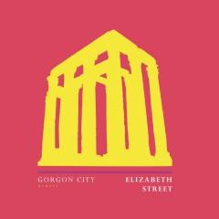 Elizabeth Street - Gorgon City