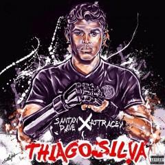 Thiago Silva - Dave & Aj Tracey