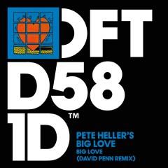 Big Love - Pete Heller