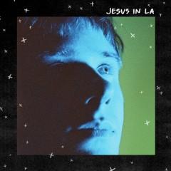 Jesus In La - Alec Benjamin