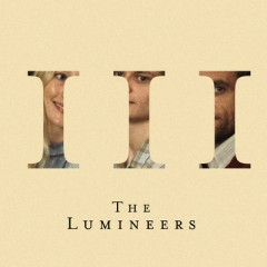 It Wasn't Easy To Be Happy For You - Lumineers
