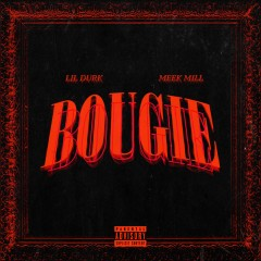Bougie - Lil Durk feat. Meek Mill