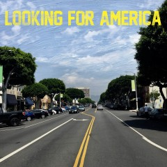 Looking For America - Lana Del Rey