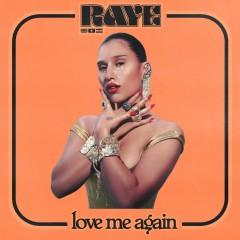 Love Me Again - Raye