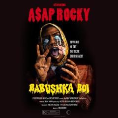 Babushka Boi - ASAP Rocky