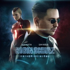 Rather Be Alone - Robin Schulz feat. Nick Martin & Sam Martin