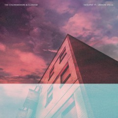 Takeaway (Remix) - The Chainsmokers & Illenium Feat. Lennon Stella