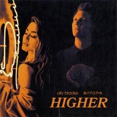 Higher - Ally Brooke & Matoma