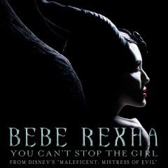 You Can't Stop The Girl - Bebe Rexha