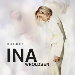 Haloes - Ina Wroldsen
