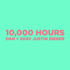 10000 Hours - Dan + Shay with Justin Bieber