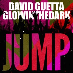 Jump - David Guetta & Glowinthedark