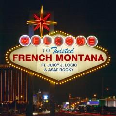 Twisted - French Montana feat. Juicy J, Logic & Asap Rocky