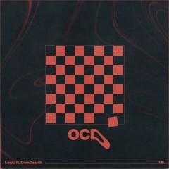 OCD - Logic feat. Dwn2earth