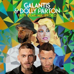 Faith - Galantis feat. Dolly Parton & Mr Probz