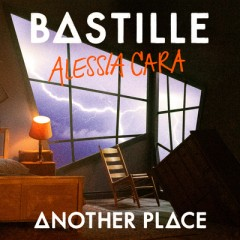 Another Place - Bastille feat. Alessia Cara