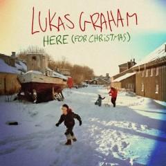 Here (For Christmas) - Lukas Graham
