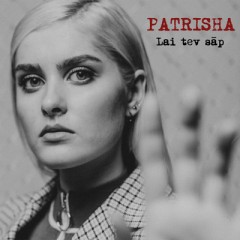Lai Tev Sāp - Patrisha