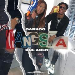 Gangsta - Darkoo & One Acen