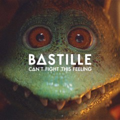 Can't Fight This Feeling - Bastille