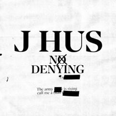 No Denying - J Hus