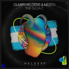 The G.O.A.T. - Oliver Heldens & Mesto