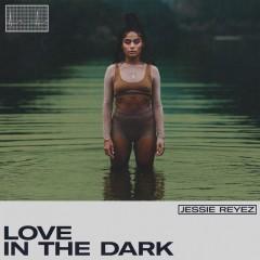 Love In The Dark - Jessie Reyez