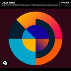 Familiar Strangers - Jack Wins feat. Rothwell