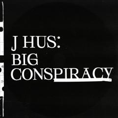 Big Conspiracy - J Hus feat. icee tgm