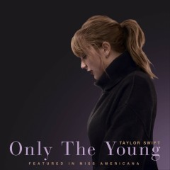 Only The Young - Taylor Swift