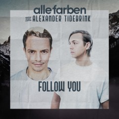 Follow You - Alle Farben & Alexander Tidebrink