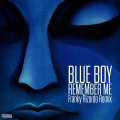 Remember Me (Remix) - Blueboy