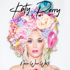 Never Worn White - Katy Perry