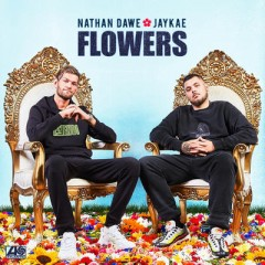 Flowers - Nathan Dawe feat. Jaykae