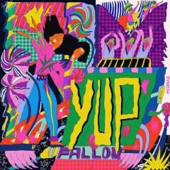 Yup - Fallon