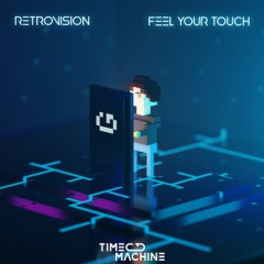 Feel Your Touch - Retrovision