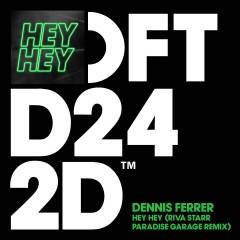 Hey Hey - Dennis Ferrer